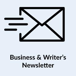 Business & Writer's Newsletter